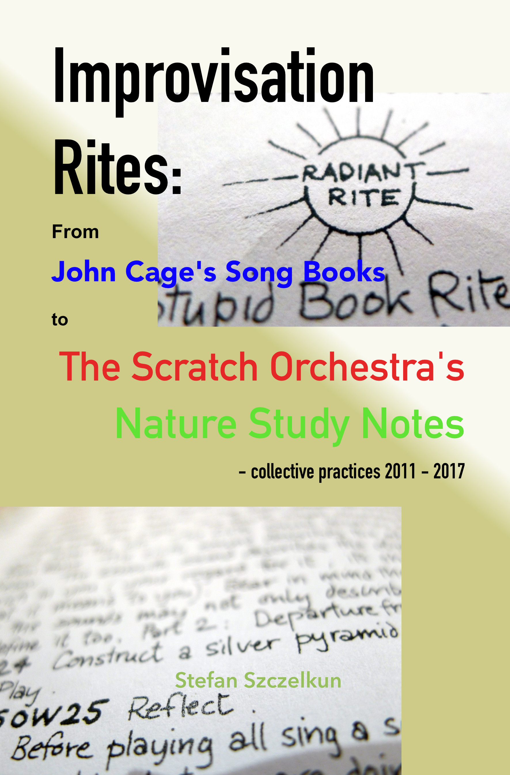 Improvisation Rites: from John Cage's 'Song Books'