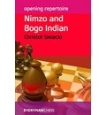 Opening Repertoire: Nimzo and Bogo Indian