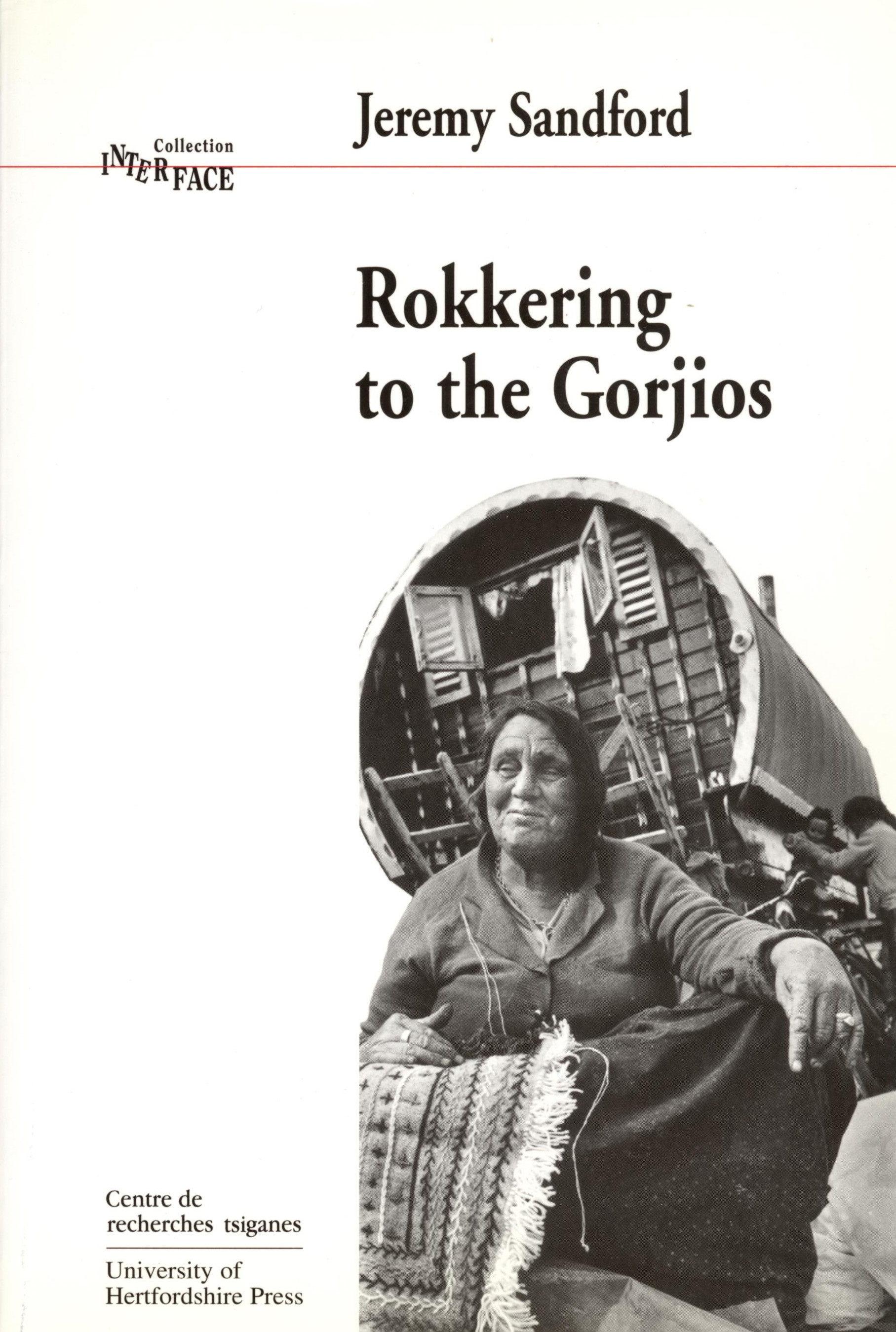 Rokkering to the Gorjios: Conversations with Gypsies
