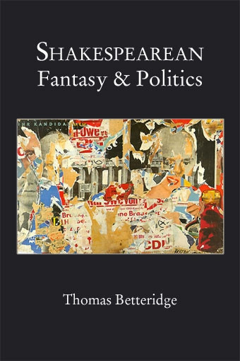 Shakespearean Fantasy and Politics