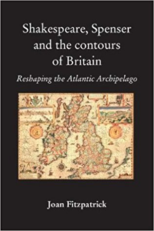 Shakespeare, Spenser and the Contours of Britain