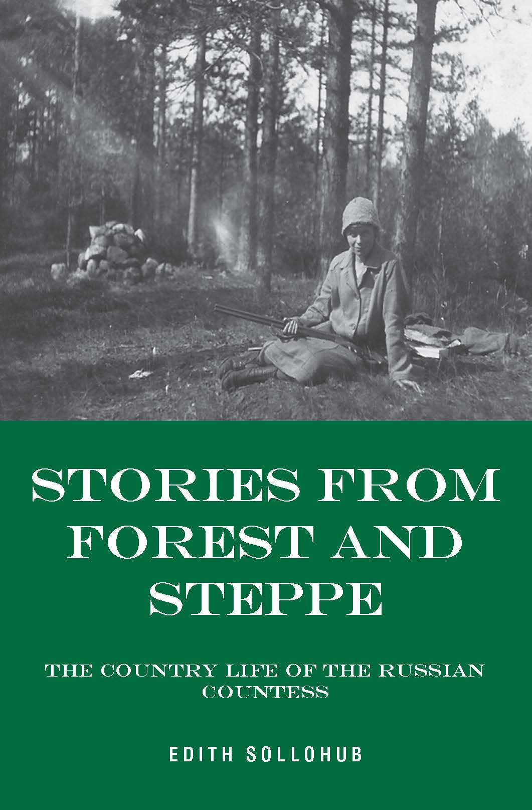 Stories from Forest and Steppe: The Country Life of the