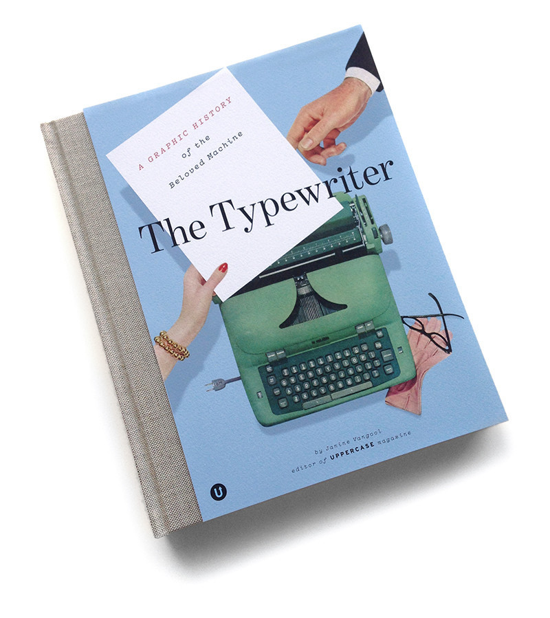 Typewriter, The: A Graphic History of the Beloved Machine