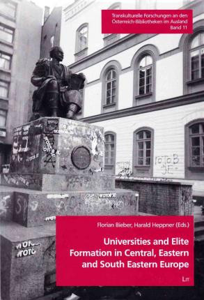 Universities and Elite Formation in Central, Eastern and Sou