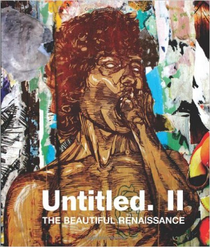 Untitled II: [LIMITED EDITION] The Beautiful Renaissance
