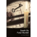 Death by Fatal Murder ISBN13/Barcode: 9780856762925