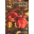 Kick in the Baubles, A