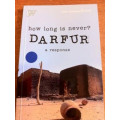 How Long is Never? Darfur a Response