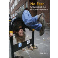 No Fear: Growing up in a risk-averse society