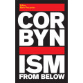Corbynism from Below