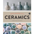 Ceramics: Creative Adventures in Clay Profiles of Potters