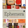 Ephemera: Forever, Always and Now / Encyclopedia of Inspiration E / 9781927987070