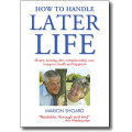 How to Handle Later Life