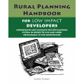Rural Planning Handbook: For Low Impact Developers