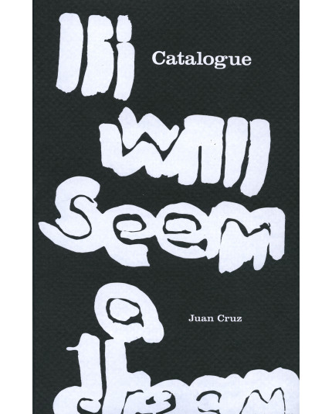 Catalogue It will seem a dream