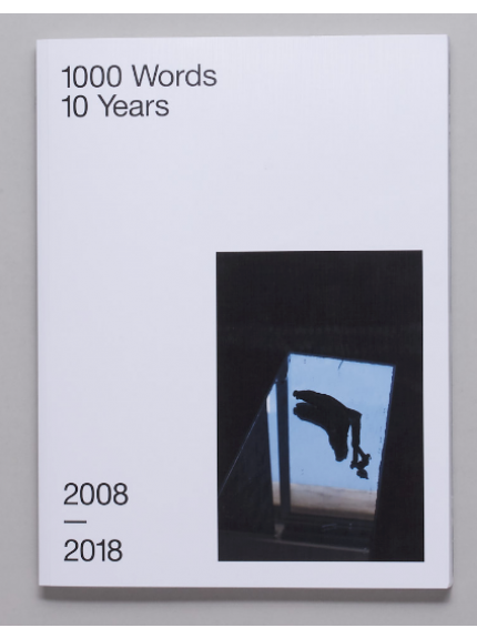 1000 Words 10 Years 2008 - 2018