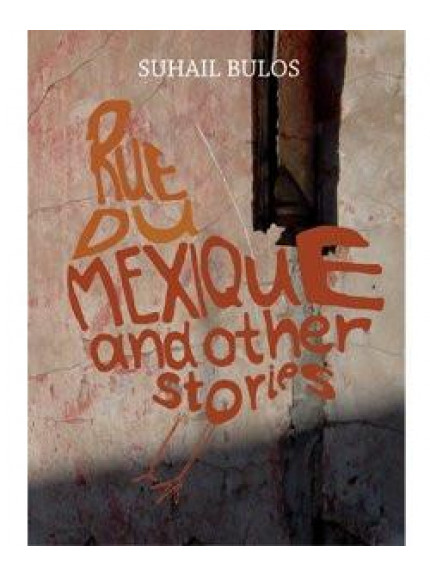 Rue du Mexique and Other Stories