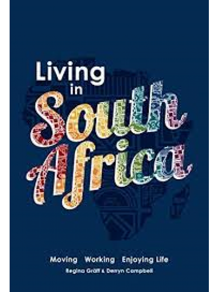 Living in South Africa: Moving, working, enjoying life