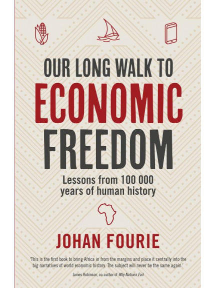 Our Long Walk to Economic Freedom Lessons from 100,000 years