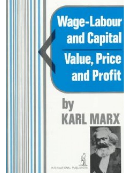Wage Labour and Capital with Value Price and Profit