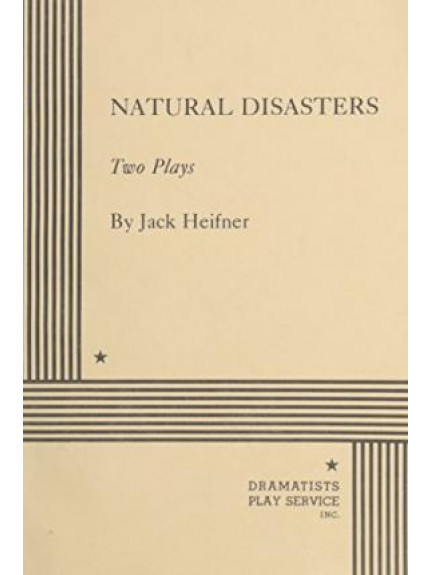 Natural Disasters: Two Plays