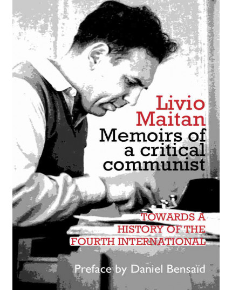 Memoirs of a critical communist