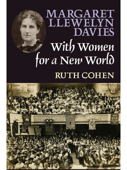 Margaret Llewelyn Davies, With Women for a New World