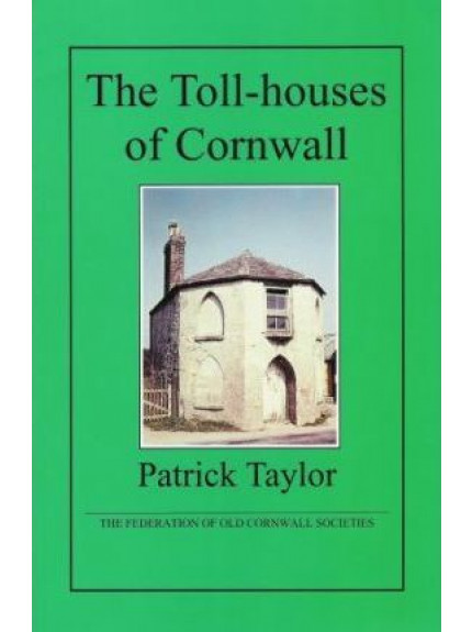 Toll-houses of Cornwall, The