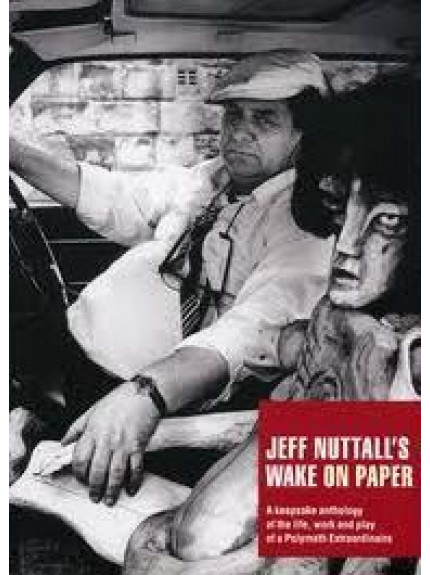 Jeff Nuttall's Wake on Paper