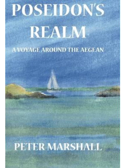 Poseidon's Realm: A Voyage around the Aegean