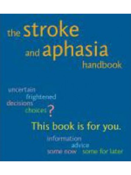 Stroke and Aphasia Handbook