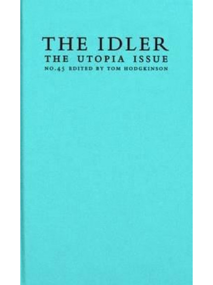 Idler, The 45: The Utopia Issue