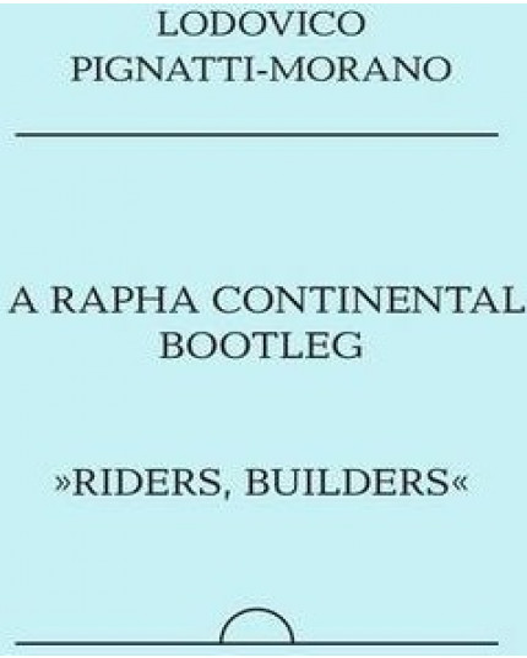 Rapha Continental Bootleg, A