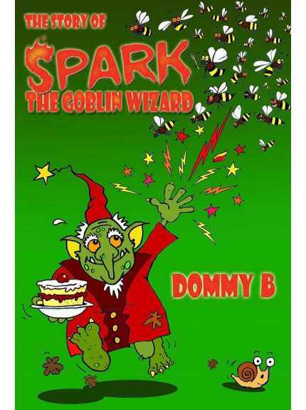Story of Spark, the Goblin Wizard, The