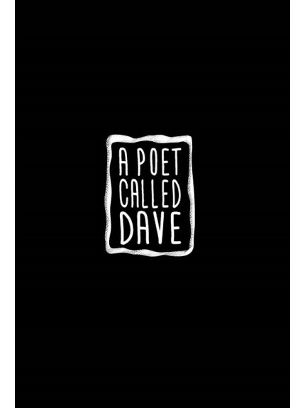 Poet Called Dave, A