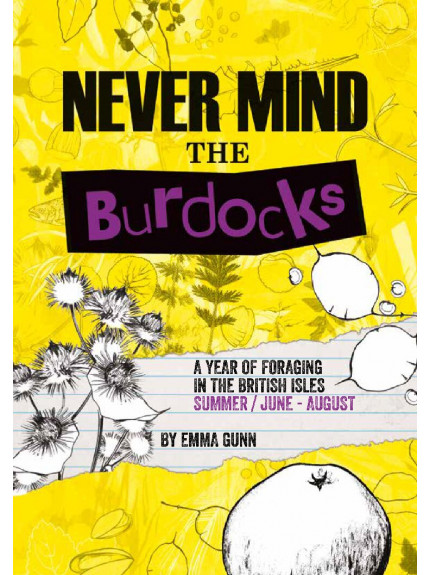 9780992969318 Summer Foraging: Never Mind the Burdocks