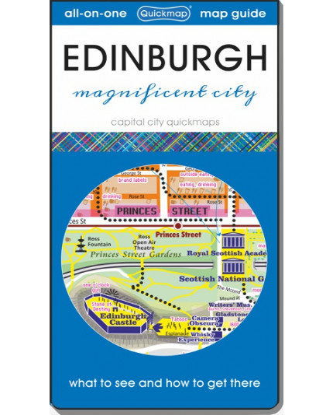 Edinburgh Magnificent City: Map & Guide [quickmap]