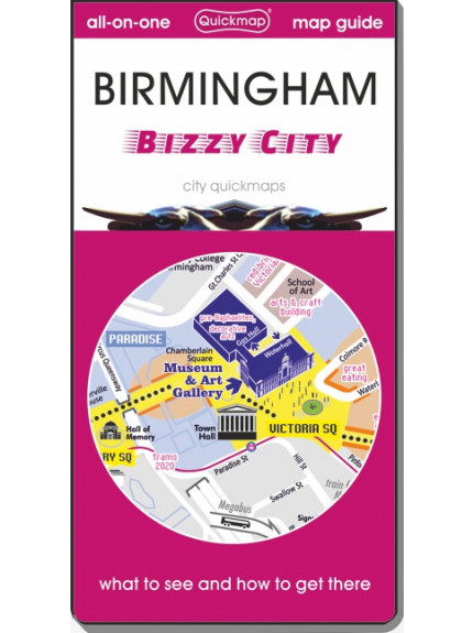 Birmingham: Bizzy City: Map & Guide [quickmap]