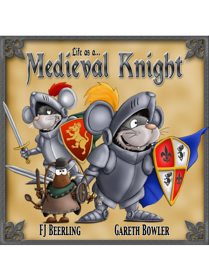 Life As A Medieval Knight