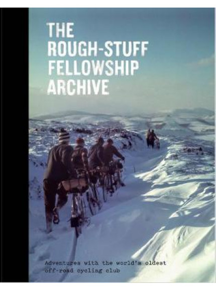 The Rough-Stuff Fellowship Archives
