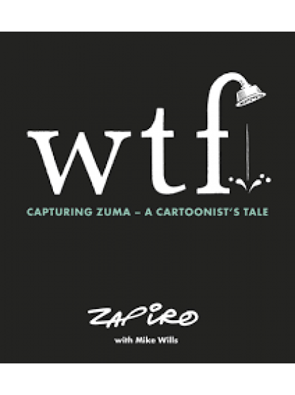 wtf: Capturing Zuma - A Cartoonist's Tale