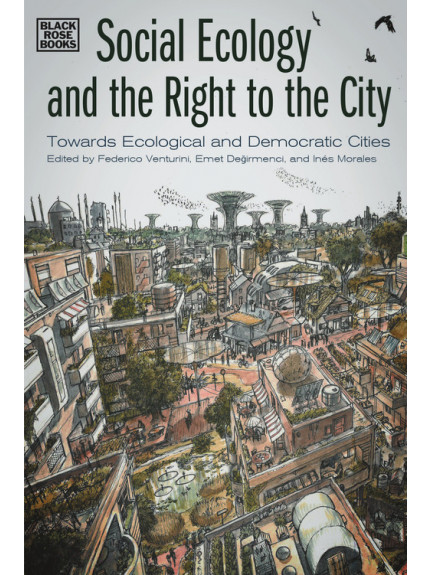 Social Ecology and the Right to the City