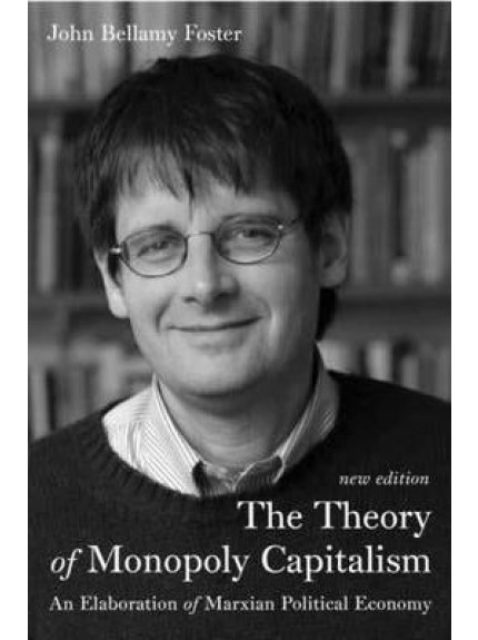 Theory of Monopoly Capitalism, The