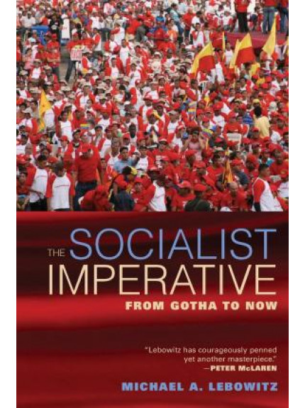 Socialist Imperative: From Gotha to Now, The