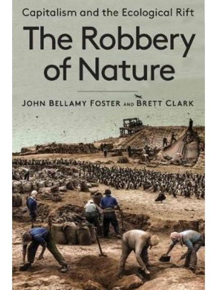 The Robbery of Nature ISBN 9781583678398