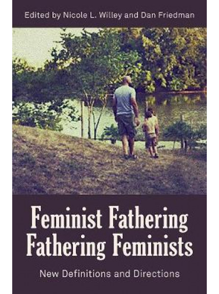 Feminist Fathering/Fathering Feminists