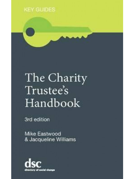 Charity Trustee's Handbook [Key Guide]