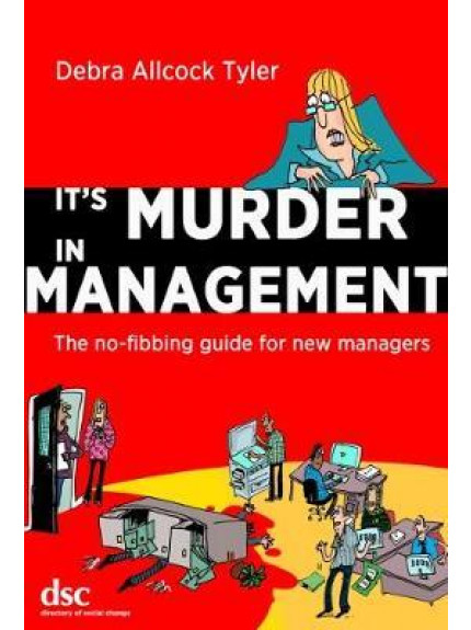 It's Murder in Management: 1st Edition 2017
