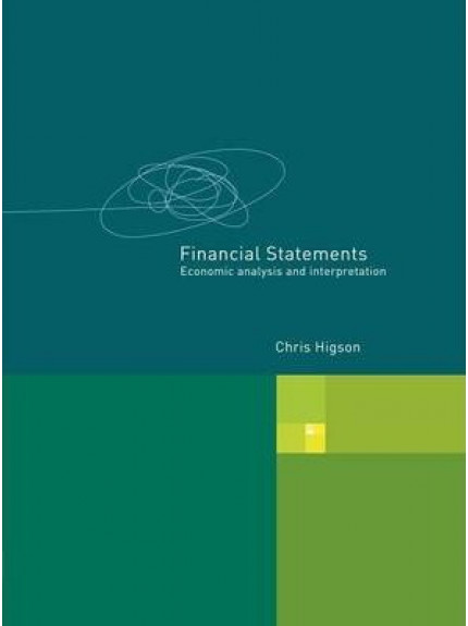 Financial Statements: Economic Analysis and Interpretation