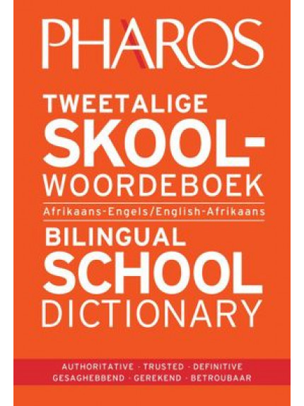 Pharos English-Afrikaans School Dictionary